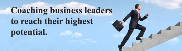 Coaching business leaders to reach their highest potential